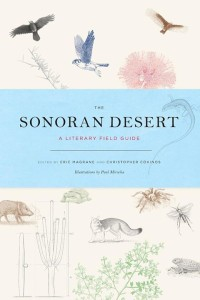 The Sonoran Desert: A Literary Field Guide